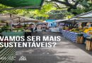 Feiras livres de São Paulo agora contam com PEVs de materiais recicláveis e óleo de cozinha usado